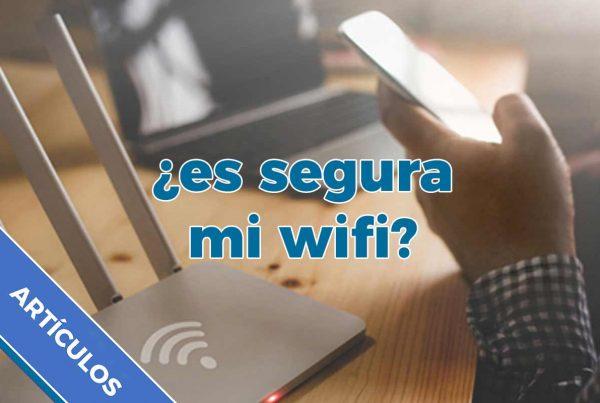 Es segura mi wifi