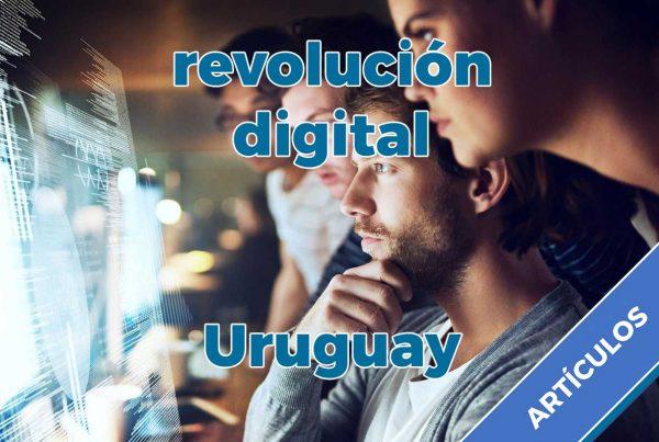 Revolución digital Uruguay