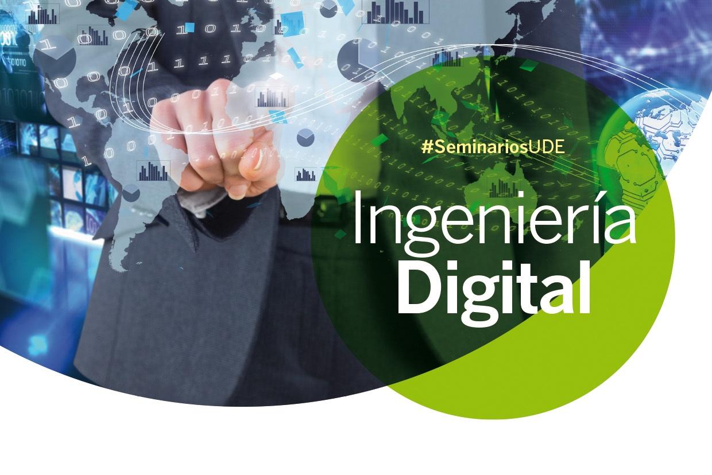 Seminario<br>Ingeniería Digital en todas las Sedes<br>4, 6 y 8 de noviembre – 18:00hs.