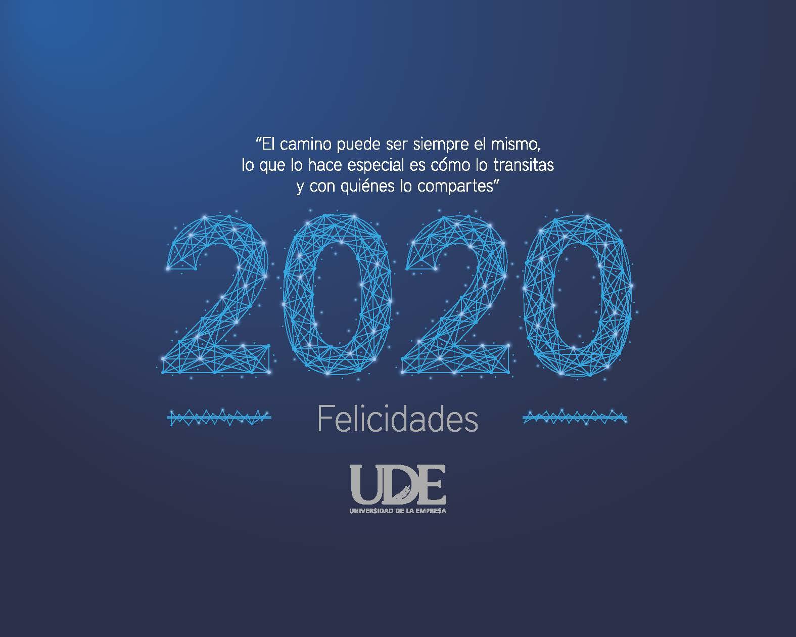 Por un nuevo año de crecimiento y logros importantes <br>UDE 2020