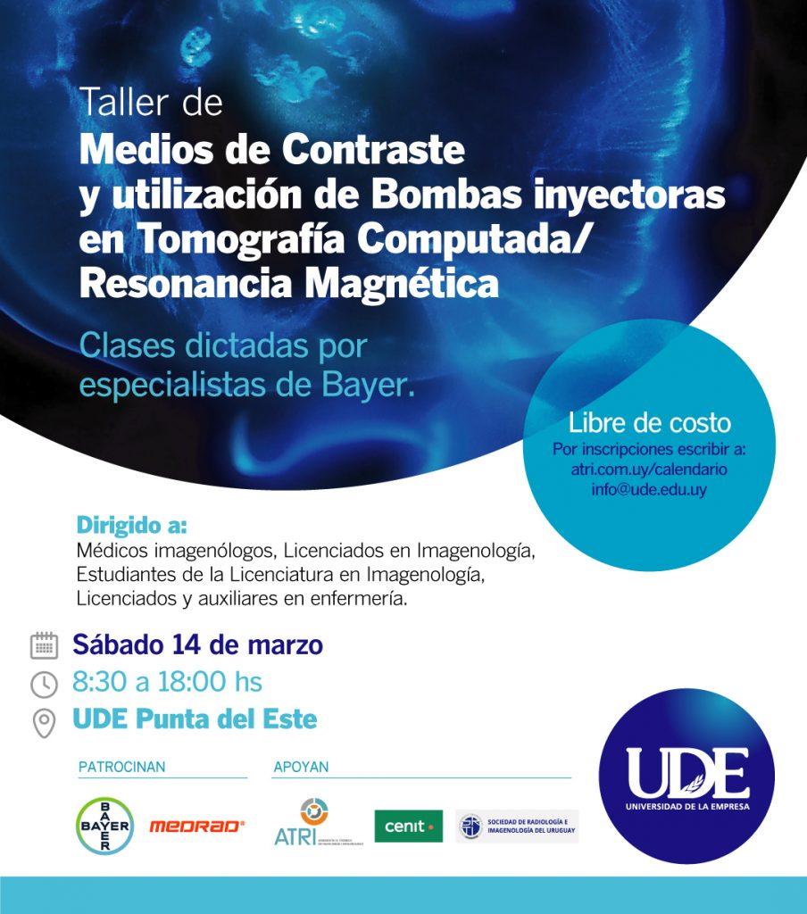 Taller de Medios de Contraste <br> 14 de marzo - 8:30 a 18:00 <br> Punta del Este 1