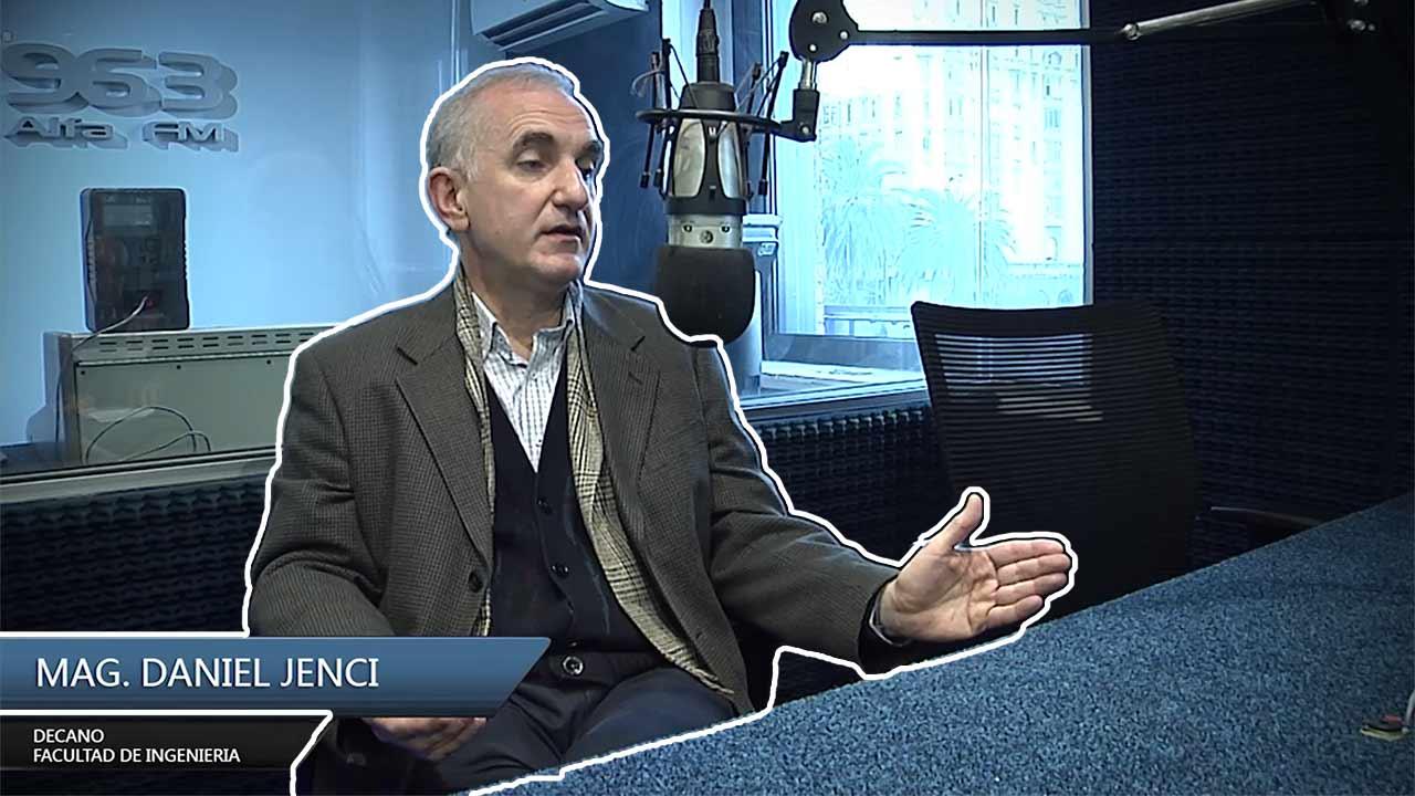 Entrevista Mag. Daniel Jenci – Decano Facultad de Ingeniería