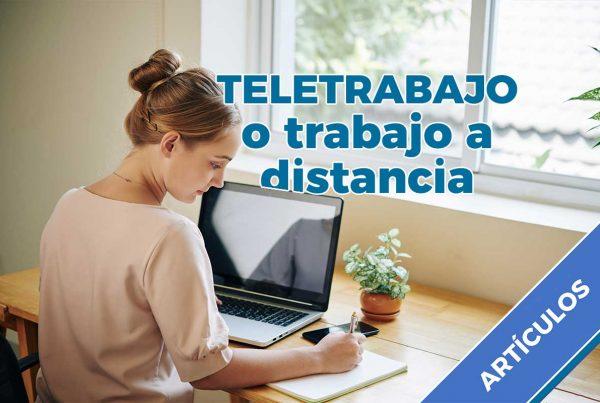 Teletrabajo o trabajo a distancia